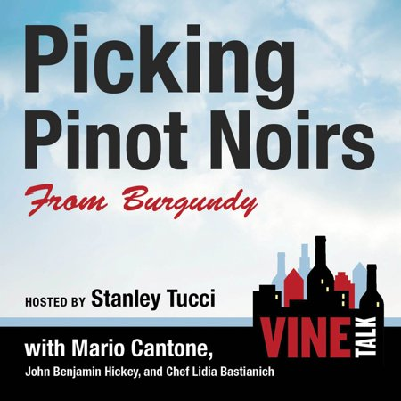 Picking Pinot Noirs from Burgundy - Audiobook