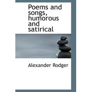 Poems and Songs, Humorous and Satirical