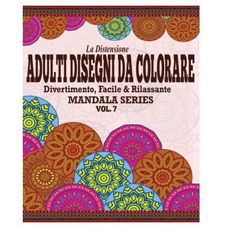 La Distensione Adulti Disegni Da Colorare : Divertimento, Facile & Rilassante Mandala Series (Vol. 7) - Disegni Halloween Da Colorare