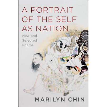 A Portrait of the Self as Nation : New and Selected
