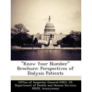 """Know Your Number"" Brochure : Perspectives of Dialysis Patients"
