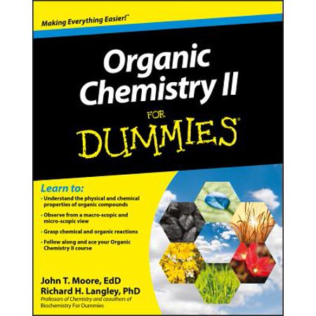 Organic Chemistry II for Dummies (Organic Chemistry 2 Practice Test With Answers)