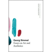 Georg Simmel : Essays on Art and Aesthetics (Paperback)