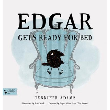 Edgar Gets Ready for Bed: A Babylit(r) Book : Inspired by Edgar Allan Poe's