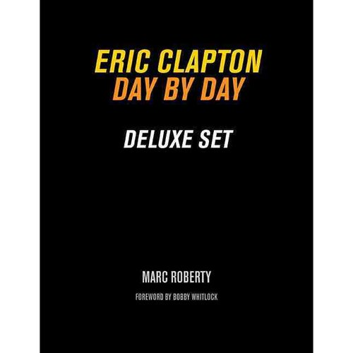 Eric Clapton, Day by Day: Deluxe Set