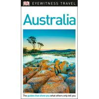 Dk Eyewitness Travel Guide Australia: 9781465467935
