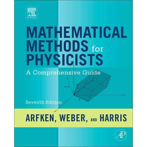 Mathematical Methods for Physicists: A Comprehensive Guide