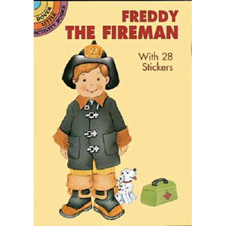 Freddy the Fireman : With 28 Stickers