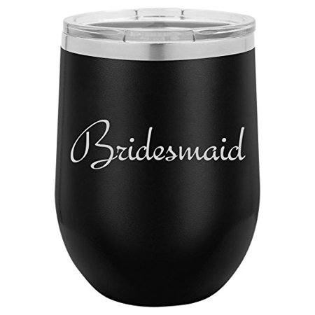 12 oz Double Wall Vacuum Insulated Stainless Steel Stemless Wine Tumbler Glass Coffee Travel Mug With Lid Bridesmaid Bachelorette Wedding (Black) - Bridesmaid With Glasses