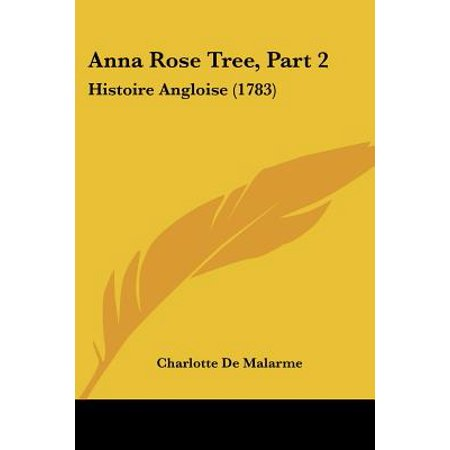 Anna Rose - Anna Rose Tree, Part 2 : Histoire Angloise (1783)