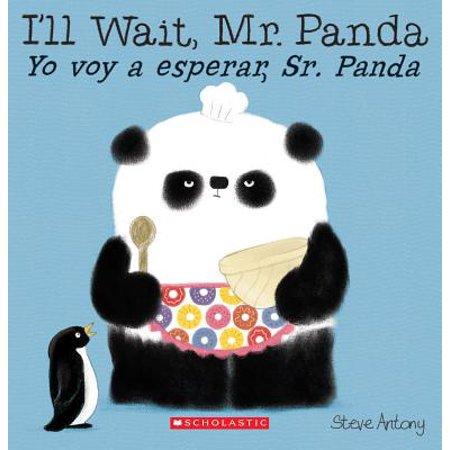 I'll Wait, Mr. Panda / Yo Voy a Esperar, Sr. Panda (Bilingual)