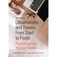 Dissertations and Theses from Start to Finish : Psychology and Related Fields (Edition 3) (Paperback)
