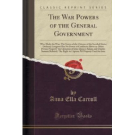War Powers Of The General Government 9781330747643  Paperback  Brand