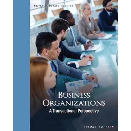 Business Organizations : A Transactional Perspective ()
