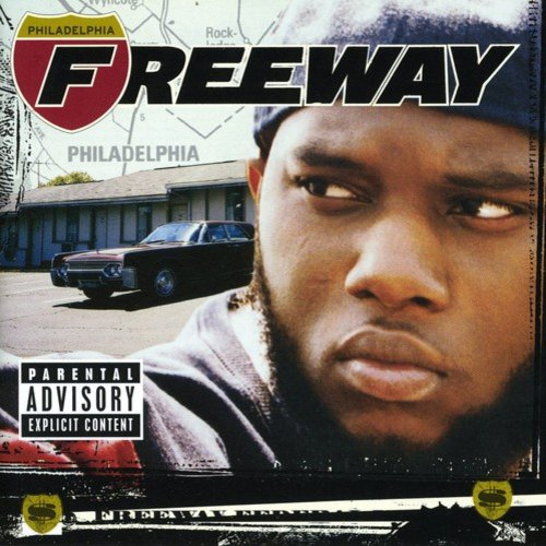 Philadelphia Freeway (Explicit)