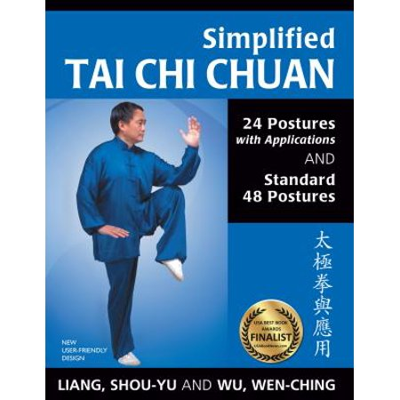 Simplified Tai Chi Chuan : 24 Postures with Applications and Standard 48 Postures