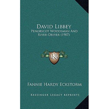 - David Libbey : Penobscot Woodsman and River-Driver (1907)