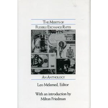 The Merits of Flexible Exchange Rates - eBook