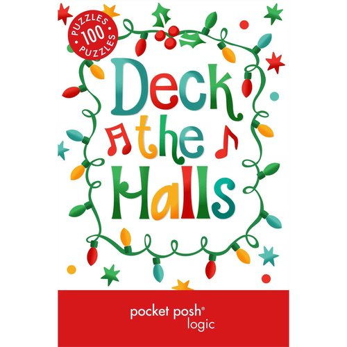 Pocket Posh Christmas Logic 5: 100 Puzzles, Deck the Halls