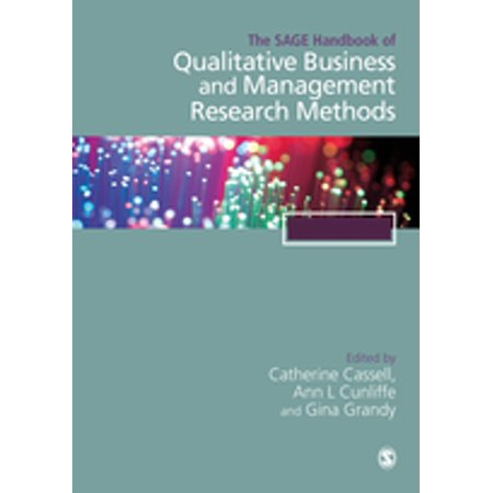 The SAGE Handbook of Qualitative Business and Management Research Methods -