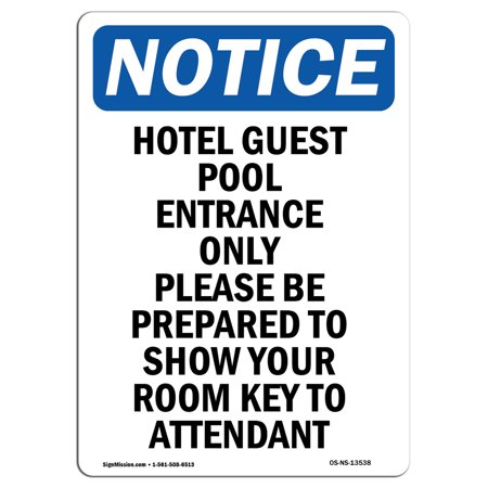 OSHA Notice Sign - Hotel Guest Pool Entrance Only 5