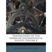 Transactions of the American Entomological Society, Volume 4