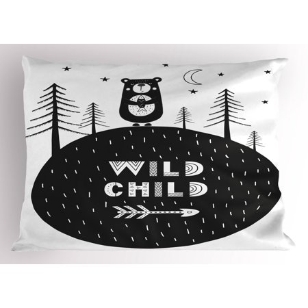 Black and White Pillow Sham Hand Drawn Bear Holding a Fish with a Smile in Forest Wild Child Quote, Decorative Standard Size Printed Pillowcase, 26 X 20 Inches, Black and -