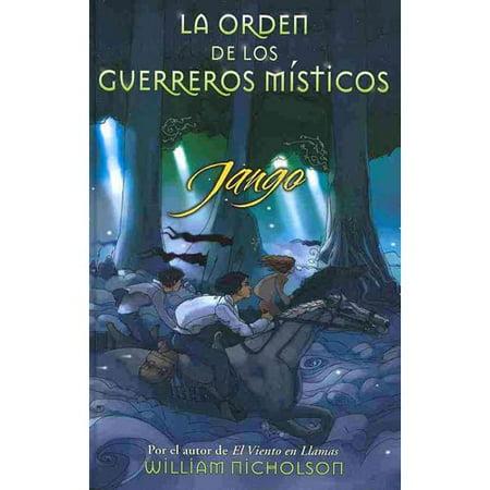 Jango  La Orden De Los Guerreros Misticos  The Noble Warriors