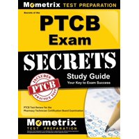 Secrets of the Ptcb Exam Study Guide: Ptcb Test Review for the Pharmacy Technician Certification Board Examination (Hardcover)