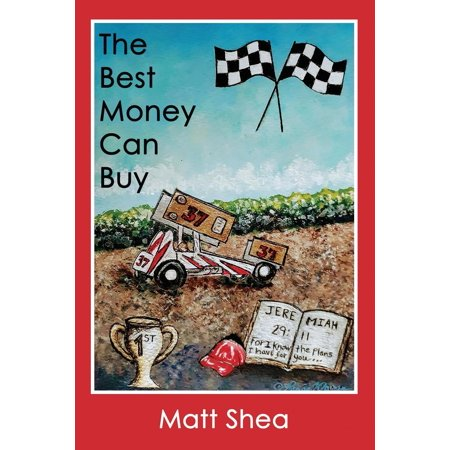 The Best Money Can Buy (Paperback) (Best Ultralight For The Money)