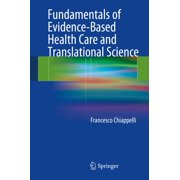 Fundamentals of Evidence-Based Health Care and Translational Science - eBook