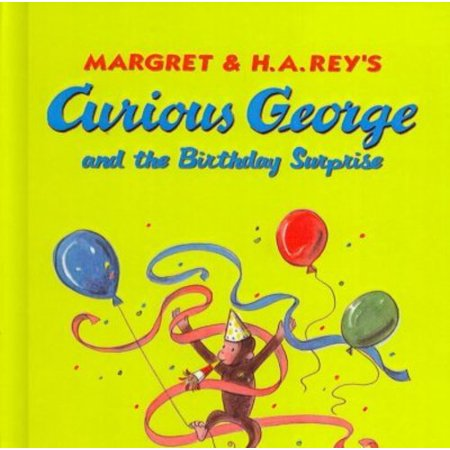 Curious George and the Birthday Surprise - Curious George Birthday Ideas