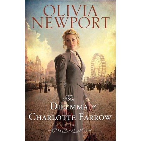 Dilemma of Charlotte Farrow, The (Avenue of Dreams Book #2) - (Linda Farrow 6031)