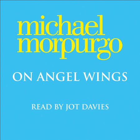 Michael Angelo For Kids (On Angel Wings - Audiobook)