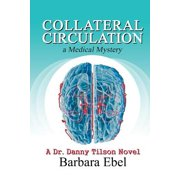 Collateral Circulation : A Medical Mystery
