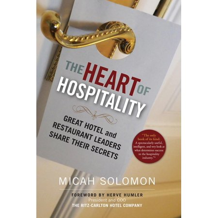 The Heart Of Hospitality  Hardcover
