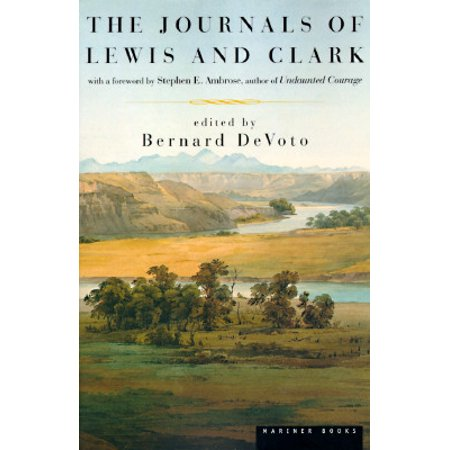 The Journals of Lewis and Clark (Journals Of Lewis And Clark)