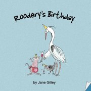 Roodery's Birthday - Book One of the Troglodyte Trilogy