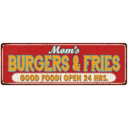 Old Style Metal - Mom's Burgers & Fries Good Food Retro Style Vintage Metal Sign 6x18 Old Advertising Man Cave Game Room M6180861