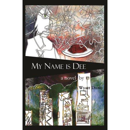 My Name is Dee - eBook