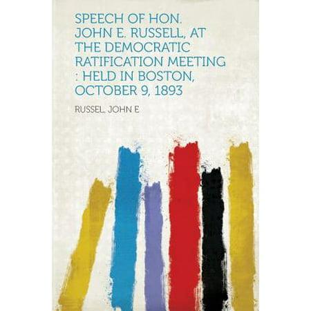Speech of Hon. John E. Russell, at the Democratic Ratification Meeting : Held in Boston, October 9, 1893 (John Head)