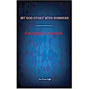 My God Story With Numbers Everything is Connected - eBook
