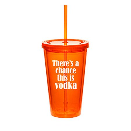 16oz Double Wall Acrylic Tumbler Cup With Straw There's A Chance This Is Vodka (Orange) (Everyday Is Halloween Tumblr)