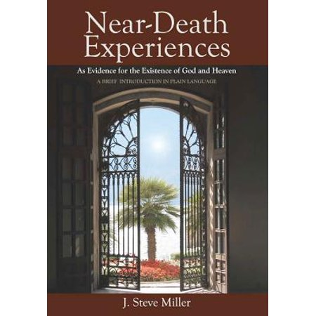 Near-Death Experiences as Evidence for the Existence of God and Heaven : A Brief Introduction in Plain Language - Brief Introduction Of Halloween