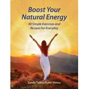 Boost Your Natural Energy - eBook