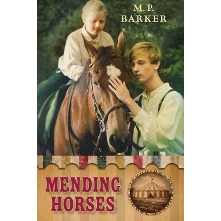 Mending Horses - eBook - Barkers Horse