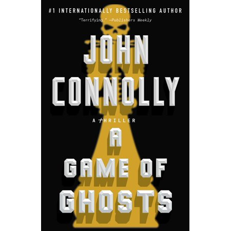 A Game of Ghosts: A Thriller