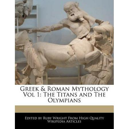 Greek & Roman Mythology Vol 1 : The Titans and the