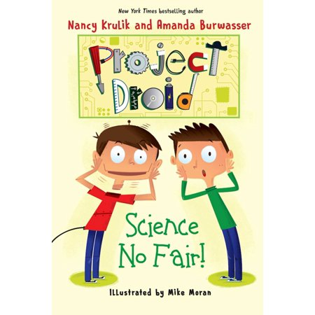 Science No Fair!: Project Droid #1 (Paperback)
