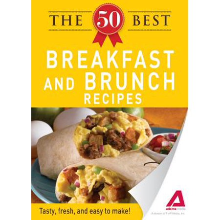 The 50 Best Breakfast and Brunch Recipes - eBook